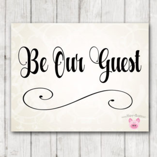 picture about Be Our Guest Printable named Quick Obtain - Be Our Visitor Marriage ceremony Indication - Marriage ceremony Signage
