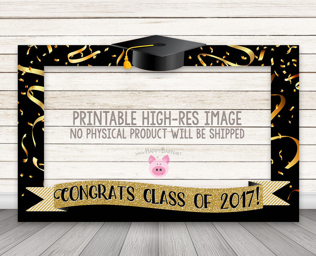 Printable Graduation Photo Booth Frame Class Of 2017 Photo Booth